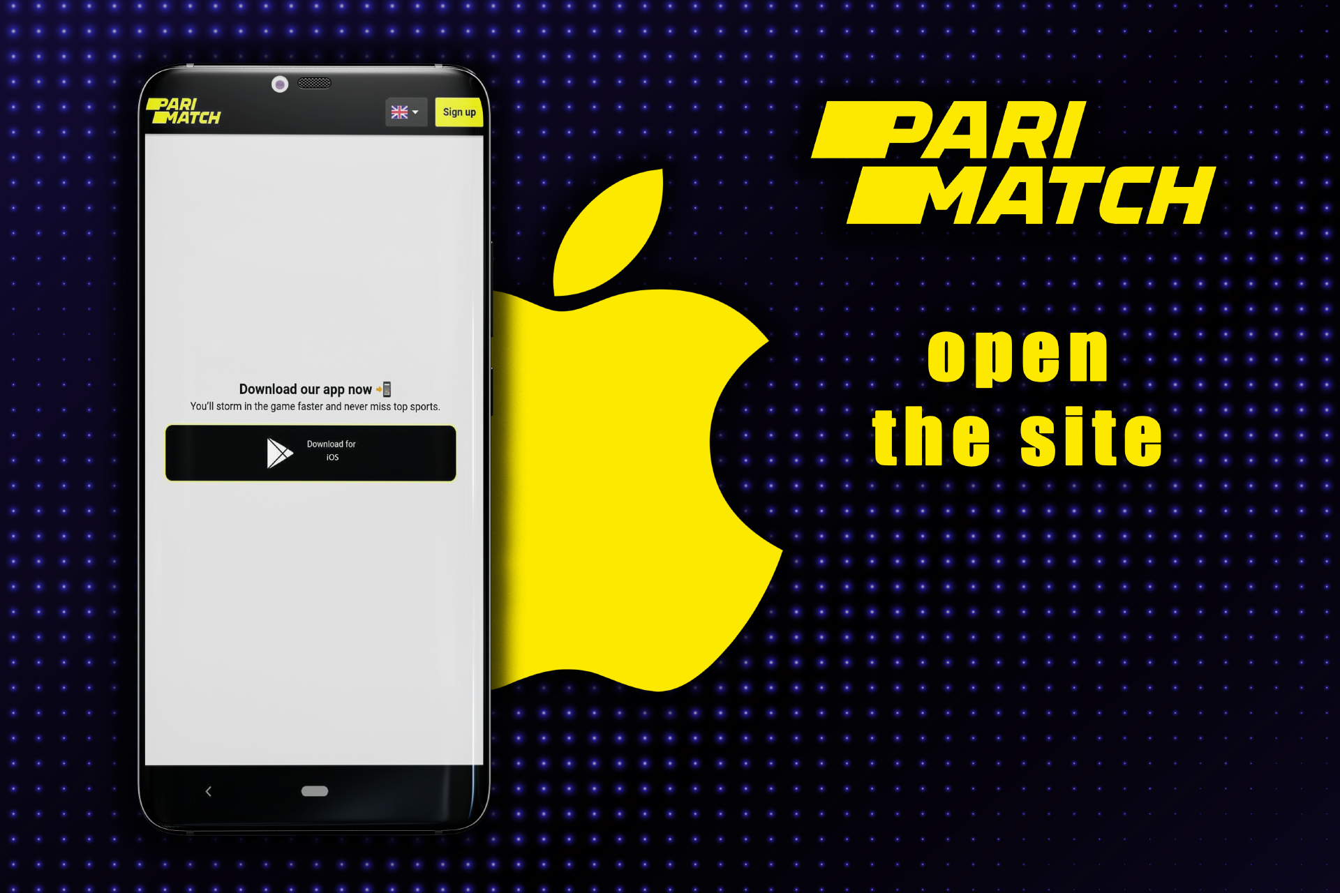 Open the website of Parimatch at the app page.
