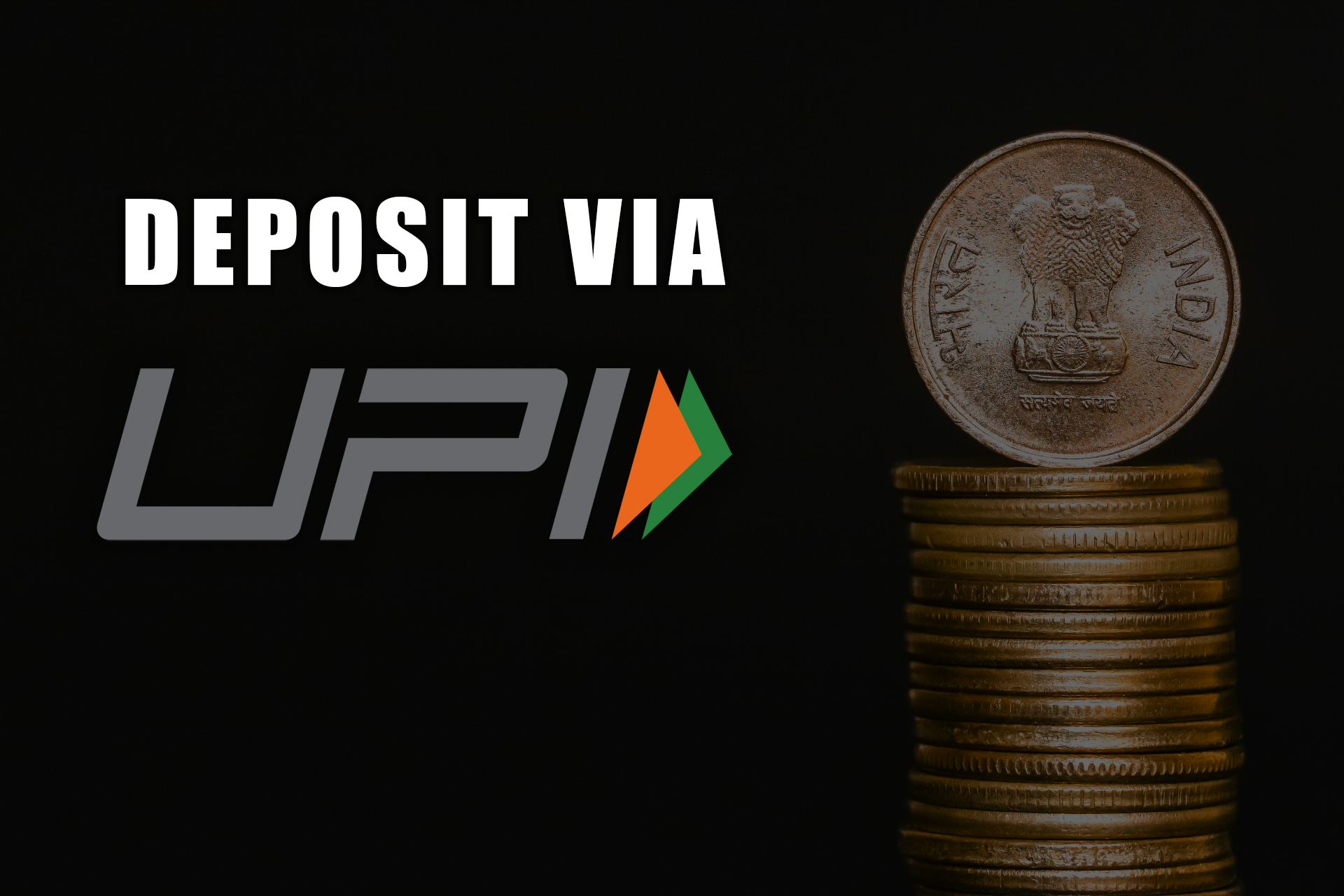 UPI is considered the most convenient option for depositing.