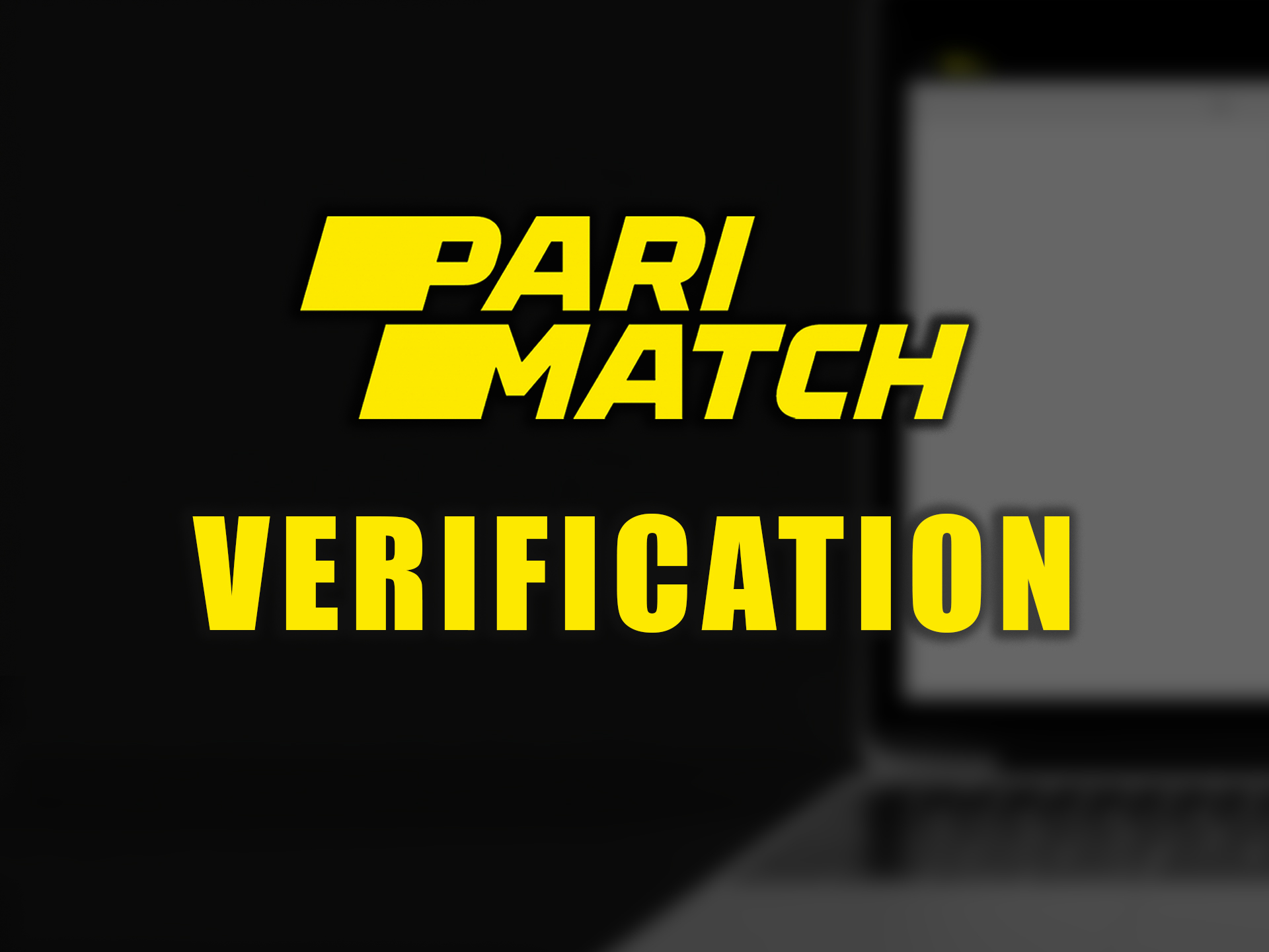After registration, you need to verify your account before placing bets.